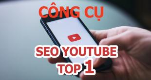 Công cụ SEO YOUTUBE top 1